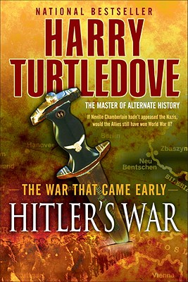 Hitler's War By Turtledove, Harry